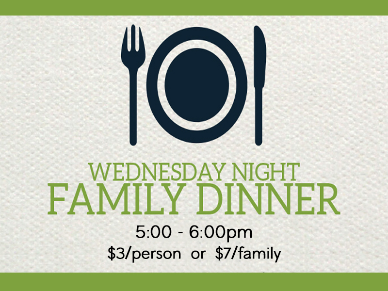 Wednesday Family Meal 2018